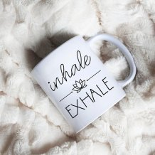 https://www.etsy.com/ca/listing/549965787/inhale-exhale-coffee-mug-motivational